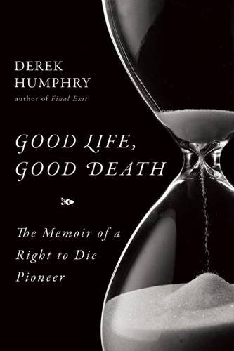 Good Life, Good Death (hardcover)