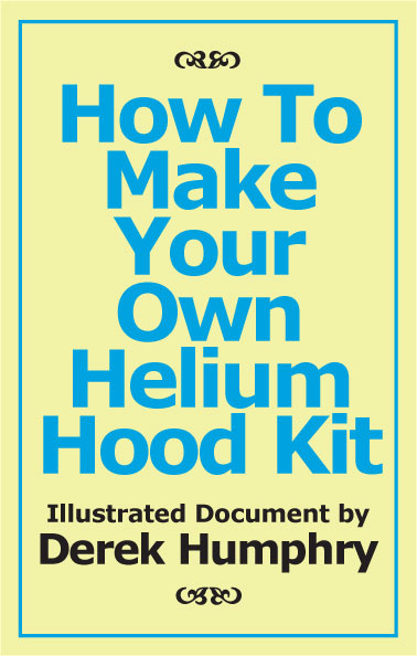 How To Make Your Own Helium Hood Kit (PDF)